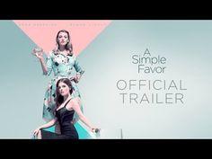 A Simple Favor (2018) - Official Trailer