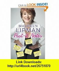 Past-It Notes (9781906217754) Maureen Lipman , ISBN-10: 1906217750  , ISBN-13: 978-1906217754 ,  , tutorials , pdf , ebook , torrent , downloads , rapidshare , filesonic , hotfile , megaupload , fileserve