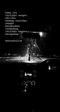 New Quotes Indonesia Motivasi Cinta Ideas Quotes Rindu, Short Quotes, Nature Quotes, Smile Quotes, Mood Quotes, People Quotes, Motivational Quotes, Funny Quotes, Poetry Quotes