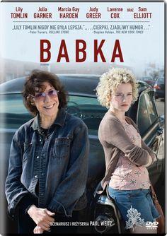 """Babka"" (""Grandma""), scen., reż. Paul Weitz. Obsada: Lily Tomlin, Julia Garner, Marcia Gay Harden. 76 min."