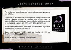 ¡Hola! Hemos ampliado nuestra 3era Convocatoria hasta el Sábado 28 de Octubre. _ Call for Artists 2017: Anniversary Edition, Extended till October 28th
