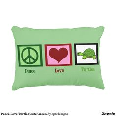 Peace Love Turtles Cute Green
