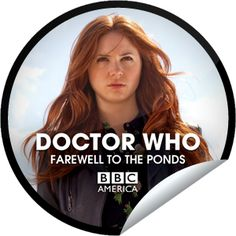"""Doctor Who: Farewell to the Ponds – Amy Pond You're counting down to The Doctor's heart-breaking farewell to the Ponds. Begin to say goodbye to Amy & Rory – AKA """"The Girl Who Waited"""" and """"Mr. Pond."""" Then, don't miss the DOCTOR WHO Fall Season Finale, """"The Angels Take Manhattan,"""" premiering this Saturday, Sept 29 only on BBC America. Share this one proudly. It's from our friends at BBC America."""