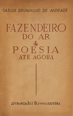 Carlos Drummond de Andrade. Fazendeiro do ar (1954)