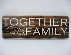 Rustic Wood Sign Wall Hanging Home Decor by InTheDustDesigns, $26.00 Family Wood Signs, Family Name Signs, Rustic Wood Signs, Wooden Signs, Make A Family, Gifts For Family, Rustic Charm, Dark Wood, Wall Signs
