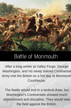 The Battle of Monmouth was the first battle with General Washington's newly trained army from Valley Forge. They fought the British and held the field. It was one of Washington's great moments during the war. Revolutionary War Battles, American Revolutionary War, American War, American History, Battle Of Monmouth, Continental Army, Valley Forge, American Independence, Freedom Of Speech