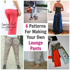 6 Patterns For Making Your Own Lounge Pants