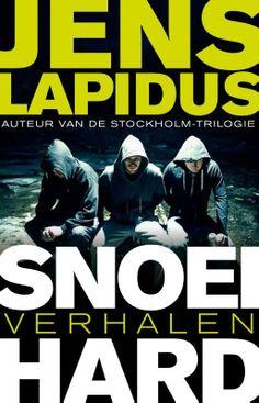 De wraak van de dodo: Jens Lapidus - Snoeihard