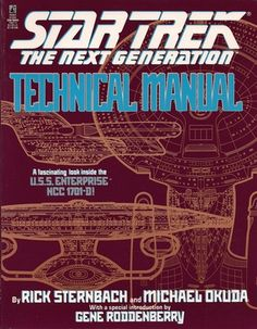 The Star Trek: The Next Generation® Technical Manual, written by Rick Sternbach and Michael Okuda, the technical advisors to Star Trek: The Next Generation, provides a comprehensive schematization of a Galaxy-class starship. From the bridge t. Star Trek Books, Star Trek Generations, Warp Drive, Okuda, Star Trek Collectibles, Enterprise Ncc 1701, Star Wars, Design Guidelines, Pocket Books