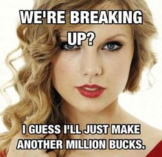 Funny pictures about Overly attached Taylor Swift. Oh, and cool pics about Overly attached Taylor Swift. Also, Overly attached Taylor Swift photos. Taylor Swift Meme, Swift 3, Taylor Taylor, Baby Taylor, Funny Celebrity Memes, Funny Memes, Funny Quotes, Funny Celebrities, Song Memes