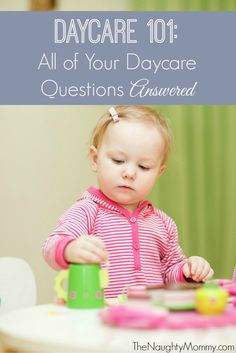 It can be scary to trust your child in the care of others, but hopefully the answers to all your questions will put you at ease. After working as a director of a licensed daycare for several years, I answer all of parents most commonly-asked questions.