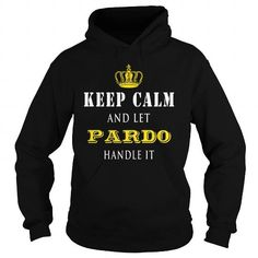 KEEP CALM AND LET PARDO HANDLE IT #name #tshirts #PARDO #gift #ideas #Popular #Everything #Videos #Shop #Animals #pets #Architecture #Art #Cars #motorcycles #Celebrities #DIY #crafts #Design #Education #Entertainment #Food #drink #Gardening #Geek #Hair #beauty #Health #fitness #History #Holidays #events #Home decor #Humor #Illustrations #posters #Kids #parenting #Men #Outdoors #Photography #Products #Quotes #Science #nature #Sports #Tattoos #Technology #Travel #Weddings #Women