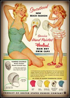 1950s ad for rubber bathing caps....such a cute ad...the bathing cap I can do without though.  :)