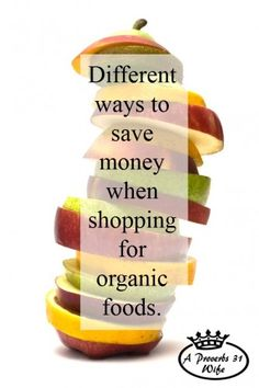 Ways you can save money and still buy organic or non-gmo foods.
