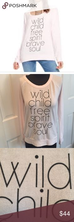 """Chaser Wild Child Cozy Sweatshirt NWT. Size Small that's as comfortable as it is cute. Lending an *extremely* soft shell, """"Wild Child Free Spirit Brave Soul"""" print, long sleeves, and relaxed fit, you can't help but hug yourself with this sweater on your back. Seriously.  Wild Child sweatshirt """"Wild Child Free Spirit Brave Soul"""" print Long sleeves Crew neck Light pink 49% polyester / 46% rayon / 5% spandex Machine wash cold, tumble dry low Measures approximately 24"""" from shoulder Model shown…"""