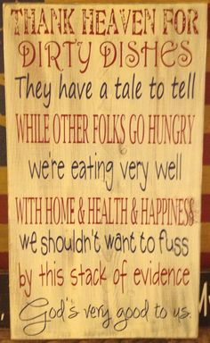 Love this for the kitchen for above the sink! Read it for years at my nana's. :)