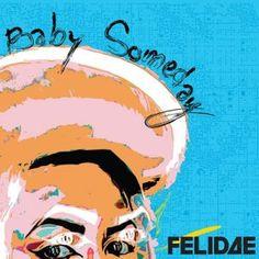 Felidae - Baby Someday - 3.5/5 Sterne