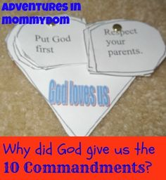 Why did God give us the 10 commandments? Breaking the Commandments down into chunks the kids can manage.