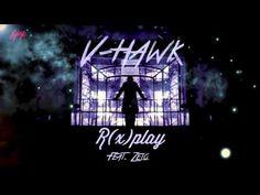 R(x)PLAY - Audio | V-Hawk ft. Zelo (B.A.P) | DPRegime - YouTube