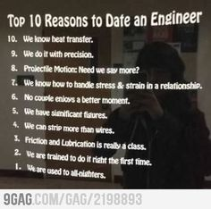 Proud to be with an engineer lol