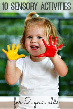 Have a 2 year old? 10 AWESOME sensory activities for toddlers.