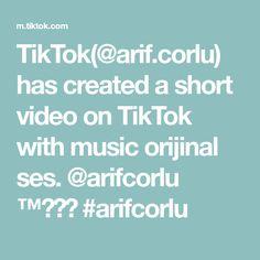 TikTok(@arif.corlu) has created a short video on TikTok with music orijinal ses. @arifcorlu ™️☑️ #arifcorlu A & R, Music, Musica, Musik, Muziek, Music Activities, Songs