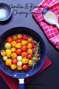 Cherry tomatoes braised with vanilla & rosemary Cherry Tomatoes, Chana Masala, Vegetable Recipes, Food Dishes, Kids Meals, Gratitude, Vanilla, Veggies, Appetizers