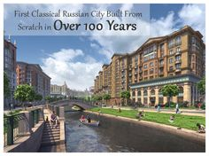 Moscow Satellite City to Become First Classical Russian City Built From Scratch in Over 100 Years  http://www.archdaily.com/796775/moscow-satellite-city-to-become-first-city-built-from-scratch-in-over-100-years