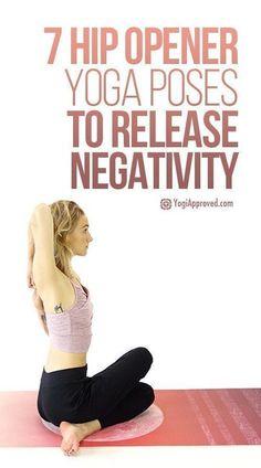 Top Yoga Workout Weight Loss : 7 Hip Opener Yoga Poses To Release Negativity (Photo Tutorial). - All Fitness Vinyasa Yoga, Ashtanga Yoga, Kundalini Yoga, Yoga Meditation, Yoga Fitness, Fitness Tips, Fitness Motivation, Health Fitness, Health Diet
