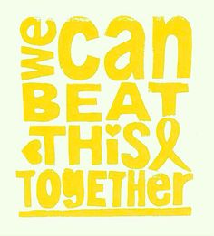 We can beat this together!! Spread childhood cancer awareness!