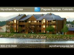 Wyndham Pagosa Colorado
