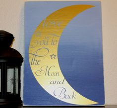 Ombre Painted Love You To The Moon & Back Wooden Sign by TANDTAPPAREL on Etsy