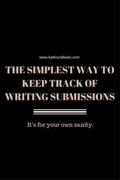 Having an organized way to keep track of your submissions to literary magazines, agents and contests means no oopsies in front of people you admire and greater sanity for yourself.