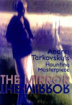 The Mirror (1975): Andrei Tarkovsky