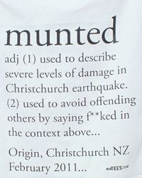 You might not know the Mayor of Christchurch used the word Munted to describe the effect of the earthquakes, inspiring Martin Anderson's tea towel design . Earthquake Hazards, Earthquake Damage, Broken City, Christchurch New Zealand, Design Blog, Lol So True, Tea Towels, Laugh Out Loud, Red Dragon