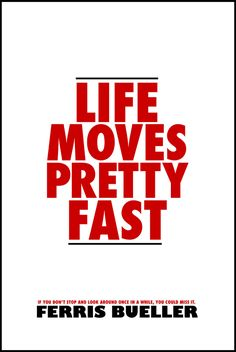 Ferris Bueller one of the best movie quotes Save Ferris, Life Moves Pretty Fast, Ferris Bueller, Minimal Movie Posters, Film Posters, Favorite Movie Quotes, Movie Lines, Great Movies, 80s Movies