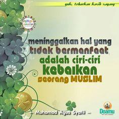 Meninggalkan hal yang tidak bermanfaat, adalah ciri-ciri kebaikan seorang Muslim