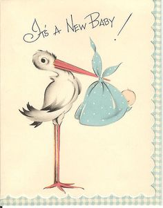 """Cliparts with Stork Latest cliparts are """"Stork Carrying Baby Girl Clipart"""",""""Baby Boy Stork Clipart"""",""""Stork With Baby Girl Clipart"""" Baby Boy Cards, New Baby Cards, Baby Shower Cards, Clipart Baby, Retro Baby, Images Vintage, Vintage Pictures, Vintage Greeting Cards, Vintage Postcards"""