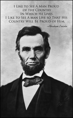 What a dirty rotten shame that President Obama doesn't feel the same way President Lincoln felt about our Country.