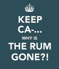 Lmao why is the rum always gone?