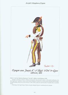 Joseph's Kingdom of Spain: Plate 1. 3rd Line Infantry Regiment (Seville), Officer, Field Uniform, 1811