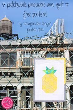 FREE PATTERN! // Patchwork Pineapple Mini Quilt | Dear Stella Design