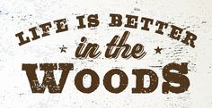 Life is Better in the Woods Rustic Wooden Sign by GoJumpInTheLake