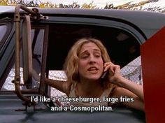 """I'd like a cheeseburger, large fries, and a Cosmopolitan."" ~Carrie, Sex and the City City Quotes, Mood Quotes, Carrie Bradshaw Quotes, Summer In Nyc, Large Fries, Out Of Touch, Life Humor, Cosmopolitan, Foto E Video"