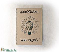 Gondolkodom, tehát vagyok napló, jegyzetfüzet, A5 méret, latin közmondás,emlékkönyv (Merka) - Meska.hu Merida, Latina, Cover, Books, Art, Art Background, Libros, Book, Kunst