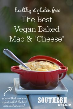The Best Vegan Baked Mac and Cheese Recipe. My carnivore, dairy loving husband…