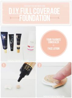 DIY Tinted Moisturizer: This works just as well as a BB cream, hiding imperfections with a really natural look; simply mix your favorite...