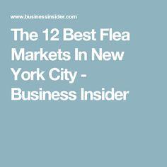 The 12 Best Flea Markets In New York City - Business Insider
