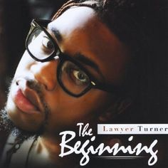 Lawyer Turner - The Beginning