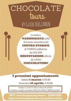 """TOUR del CIOCCOLATO a TORINO """"Una colazione al cioccolato"""" sabato 1 marzo ore 10.30 e domenica 13 aprile ore 16.00 - tariffa euro 15 incluse degustazioni.  PRENOTAZIONE OBBLIGATORIA:  tel. 3295875825 - email torinobogianen@yahoo.it"""